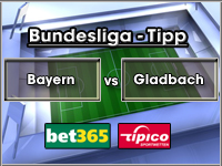Bundesliga Tipp Bayern vs Gladbach