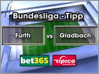 Bundesliga Tipp Greuther Fürth vs Gladbach