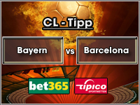 Champions League Tipp Bayern vs Barcelona