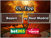 Champions League Tipp Bayern vs Real Madrid