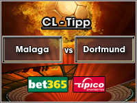 Champions League Tipp Malaga vs Dortmund