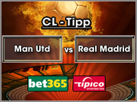 Champions League Tipp Manchester United vs Real Madrid