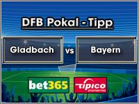 DFB Pokal Tipp Gladbach vs Bayern