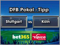 DFB Pokal Tipp Stuttgart vs Köln