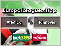 Europa League Tipp Atletico Madrid vs Hannover