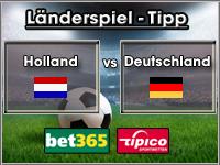 Länderspiel Tipp Holland vs Deutschland